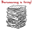 Bureaucracy is tiring