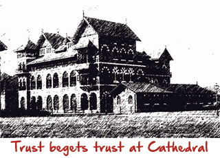 trust begets trust at cathedral